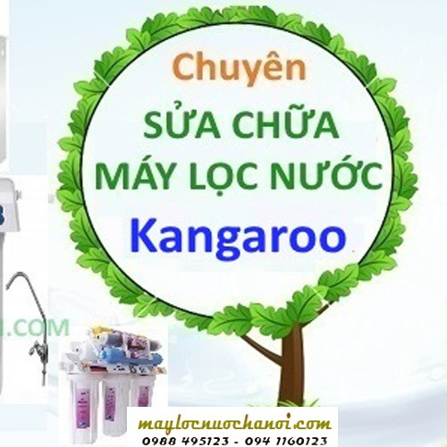 Sửa máy loc Kangaroo - Hoàng Lâm - https://maylocnuochanoi.com